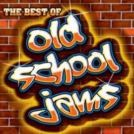 The Best Of Old School Jams - Various Production