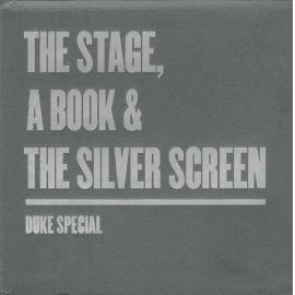 The Stage, A Book & The Silver Screen - Duke Special