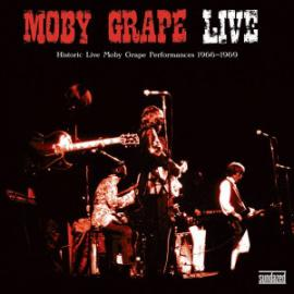 Live (Historic Live Moby Grape Performances 1966-1969) - Moby Grape