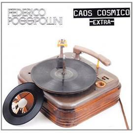 Caos Cosmico Extra - Federico Poggipollini