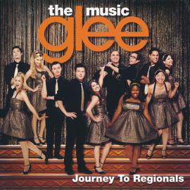 Glee: The Music, Journey To Regionals - Glee Cast