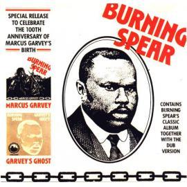 Marcus Garvey / Garvey's Ghost - Burning Spear