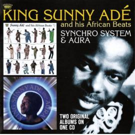 Synchro System & Aura - King Sunny Ade & His African Beats