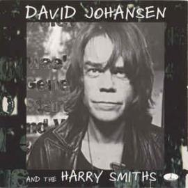 David Johansen And The Harry Smiths - David Johansen And The Harry Smiths