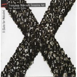 X (Suite For Malcolm) - Francesco Bearzatti Tinissima 4et