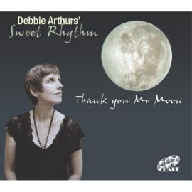 Thank You Mr Moon - Debbie Arthurs' Sweet Rhythm