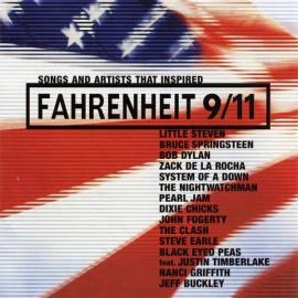Songs And Artists That Inspired Fahrenheit 9/11 - Various Production
