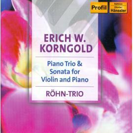 Piano Trio & Sonata For Violin And Piano - Erich Wolfgang Korngold