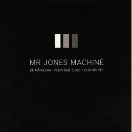 De Månbleka Tingen - Mr. Jones Machine