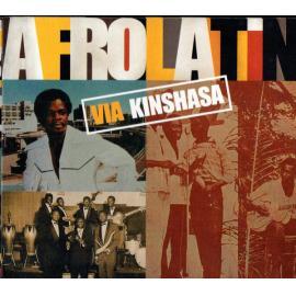 Afrolatin Via Kinshasa - Various Production