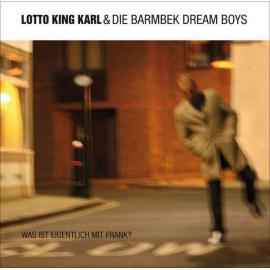 Was Ist Eigentlich Mit Frank? - Lotto King Karl