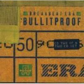 BULLITPROOF -RMX- - Breakbeat Era