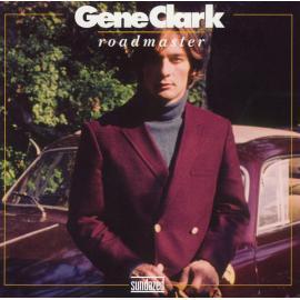 Roadmaster - Gene Clark