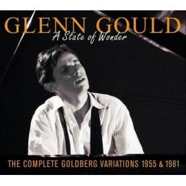 A State Of Wonder •The Complete Goldberg Variations 1955 & 1981 - Glenn Gould