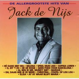 De Allergrootste Hits Van Jack De Nijs - Jack De Nijs