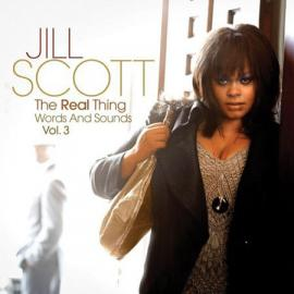 The Real Thing: Words And Sounds Vol. 3 - Jill Scott