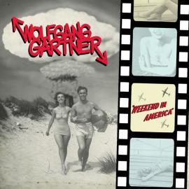 Weekend In America - Wolfgang Gartner