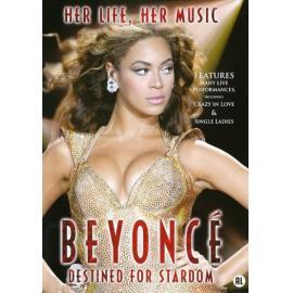 DESTINED FOR STARDOM - Beyoncé