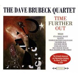 Time Further Out - The Dave Brubeck Quartet