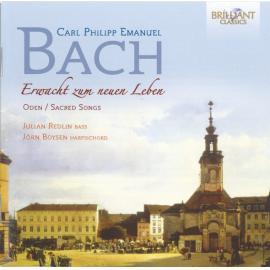 Erwacht Zum Neuen Leben – Oden/Sacred Songs - Carl Philipp Emanuel Bach