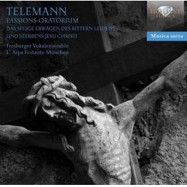 Passions-Oratorium: Das Selige Erwägen Des Bittern Leidens Und Sterbens Jesu Christi - Georg Philipp Telemann