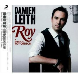 Roy (A Tribute To Roy Orbison) = 向洛伊歐比森致敬 - Damien Leith