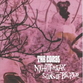 Nightfreak And The Sons Of Becker - The Coral