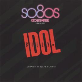 So80s (Soeighties) Presents Billy Idol - Billy Idol