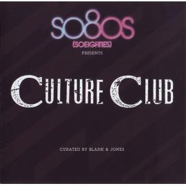 So80s (Soeighties) Presents Culture Club - Culture Club