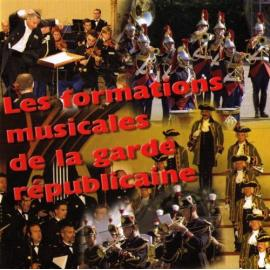 LES FORMATIONS MUSICALES  - LA GARDE REPUBLICAINE