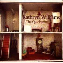 The Quickening - Kathryn Williams