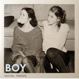 Mutual Friends - BOY