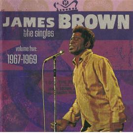 The Singles, Volume 5: 1967-1969 - James Brown