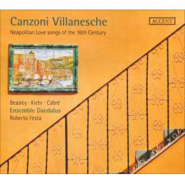 Canzoni Villanesche (Neapolitan Love Songs Of The 16th Century) - Marco Beasley