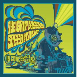 Speed Of Live (In Concert In New Jersey) - The Grip Weeds