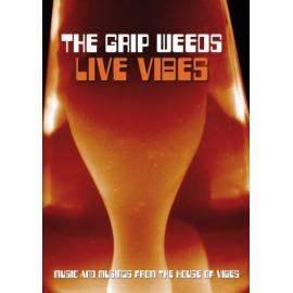 LIVE VIBES - GRIP WEEDS
