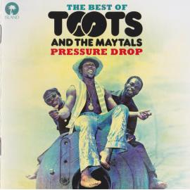 Pressure Drop - The Best Of Toots And The Maytals - Toots & The Maytals