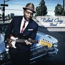Nothin But Love - The Robert Cray Band