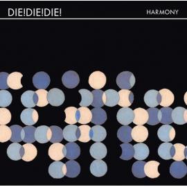 Harmony - Die! Die! Die!