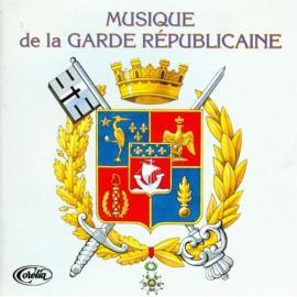 MUSIQUE MILITAIRE  - GARDE REPUBLICAINE
