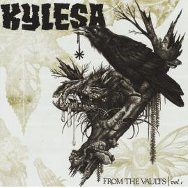 From The Vaults   Vol. 1 - KYLESA