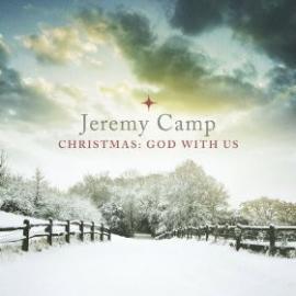 Christmas: God With Us - Jeremy Camp