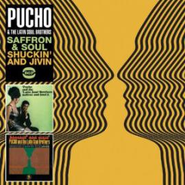 Saffron And Soul / Shuckin' And Jivin' - Pucho & His Latin Soul Brothers