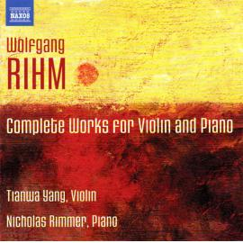 Complete Works For Violin And Piano - Wolfgang Rihm