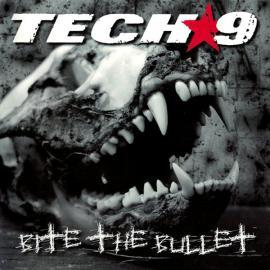 Bite The Bullet - Tech 9