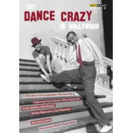DANCE CRAZY IN HOLLYWOOD - DOCUMENTARY