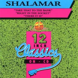 Take That To The Bank / Right In The Socket / There It Is - Shalamar