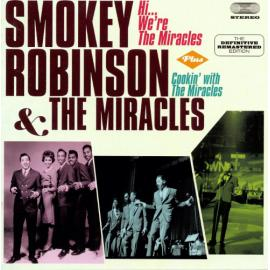 Hi..., We're The Miracles Plus Cookin' With The Miracles - Smokey Robinson
