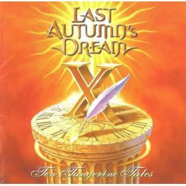 Ten Tangerine Tales - Last Autumn's Dream