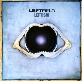 Leftism - Leftfield
